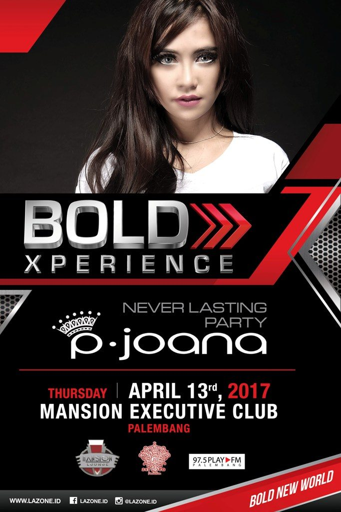 BOLD XPERIENCE - DJ Joana - MEC - 13 April 2017