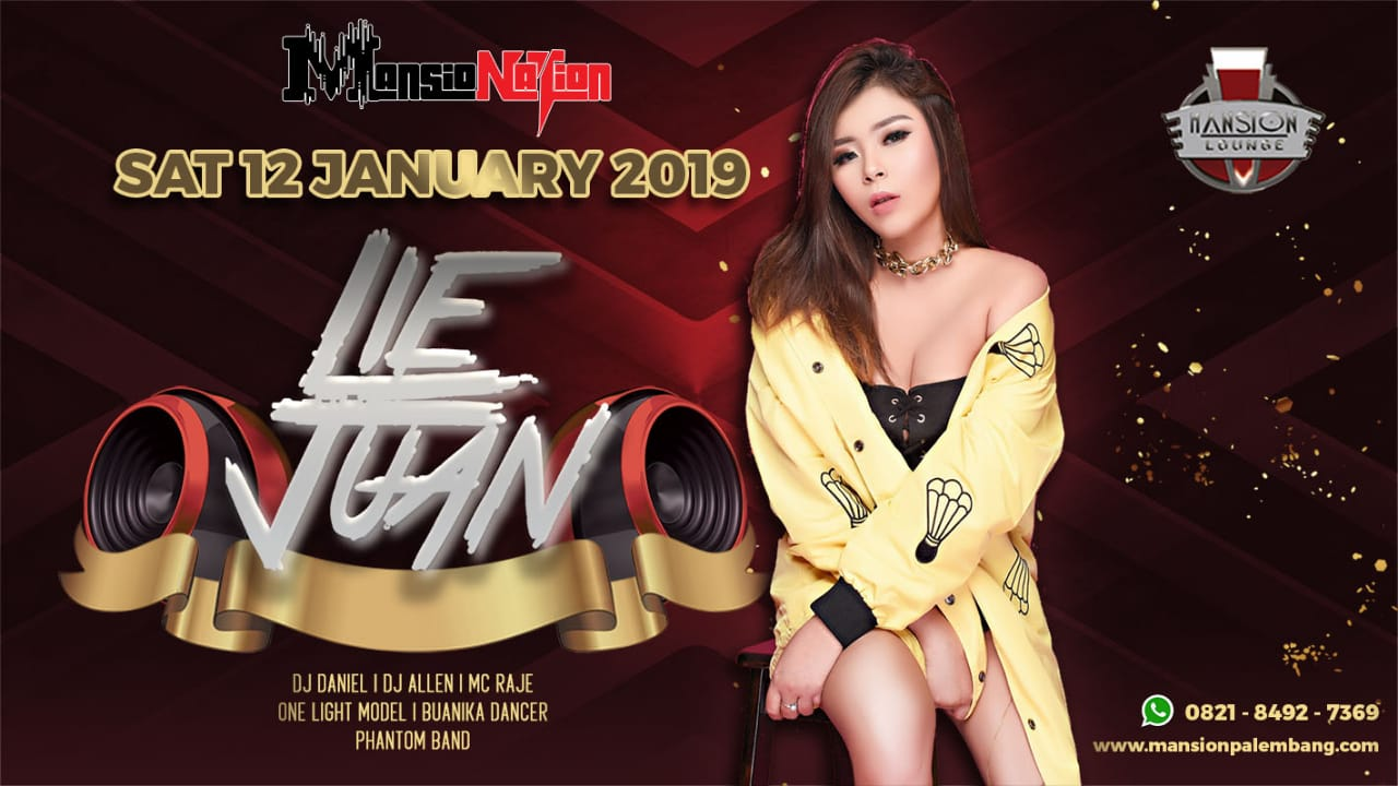 Mansionation With DJ Lie Juan 12 January 2019