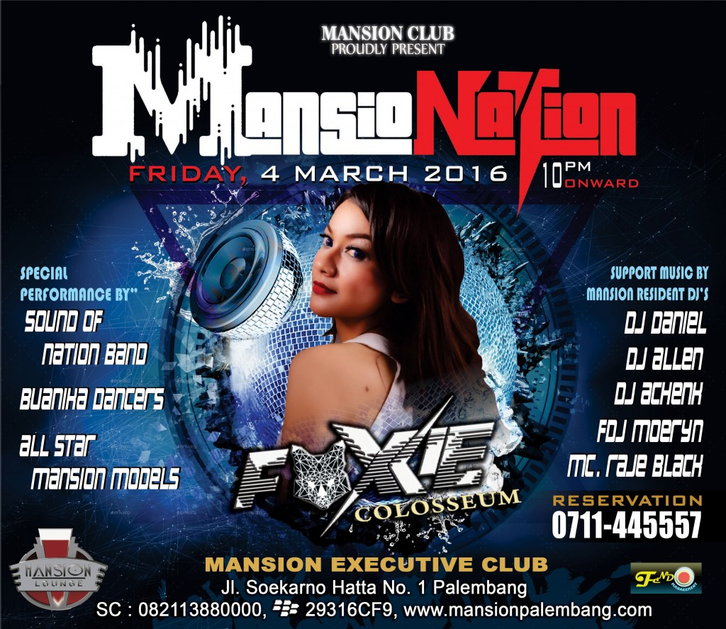 Mansion Executive Club Event 4 Maret 2016 DJ FOXIE