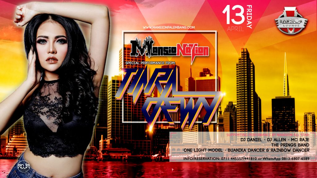 13 APRIL MANSIONATION DJ TIARA DEWY
