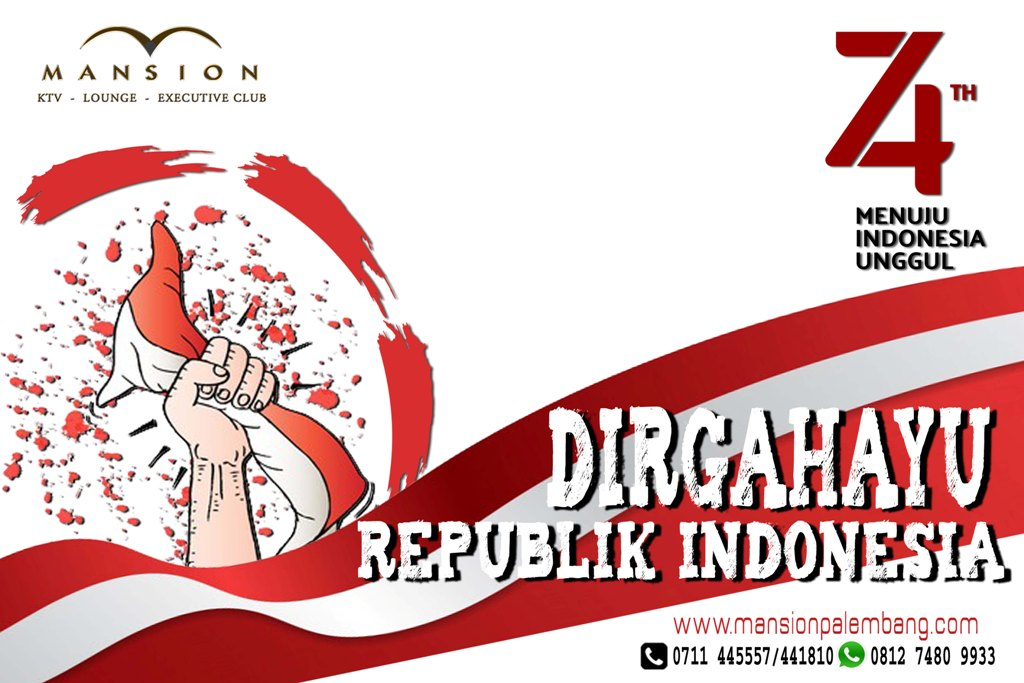 Dirgahayu Republik Indonesia ke 74 !!!